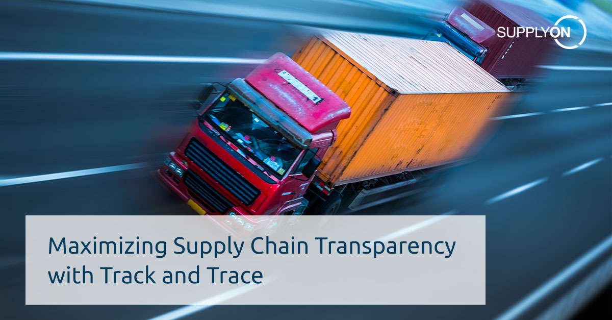 Maximize your supply chain transparency with track and