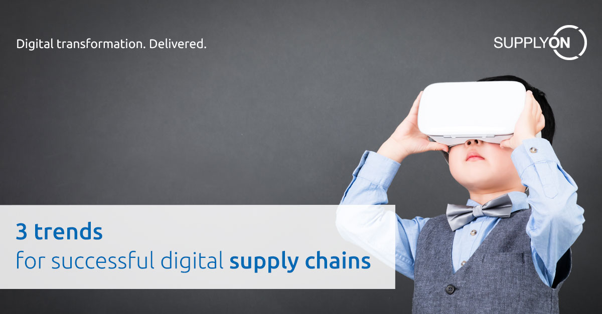 3 Trends for successful digital supply chains - SupplyOn